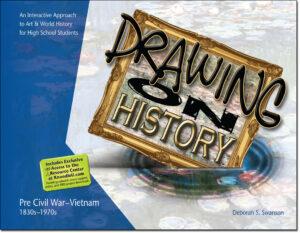 Drawing on History - Deborah Swanson Author - Graphic Designer - Studio 101 West Marketing & Design